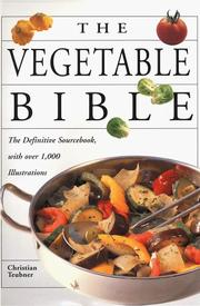 Cover of: The Vegetable Bible | Christian Teubner