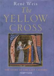 Cover of: The Yellow Cross: The Story of the Last Cathars