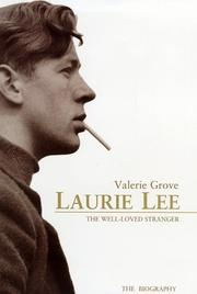 Laurie Lee by Valerie Grove