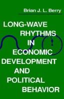Cover of: Long-wave rhythms in economic development and political behavior