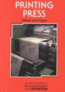 Cover of: Printing press | Bradley Steffens