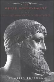 Cover of: The Greek achievement: the foundation of the Western world
