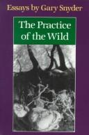 Cover of: Practice of the Wild: Essays