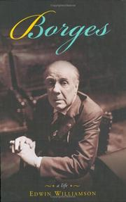 Cover of: Borges, a life | Edwin Williamson