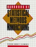 Cover of: Handbook of statistical methods in manufacturing