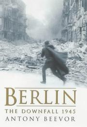 Cover of: Berlin: The Downfall 1945