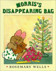 Cover of: Morris's Disappearing Bag: a Christmas story