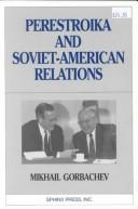 Cover of: Perestroika and Soviet-American relations