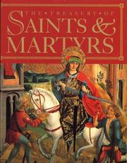Cover of: The treasury of saints and martyrs