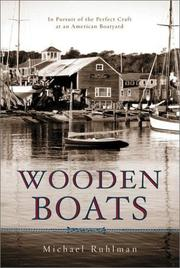 Cover of: Wooden Boats | Michael Ruhlman