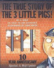 Cover of: The True Story of the Three Little Pigs