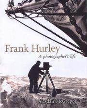 Cover of: Frank Hurley | Alasdair McGregor