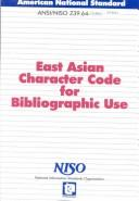 Cover of: East Asian character code for bibliographic use