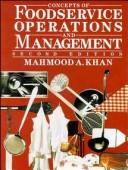 Cover of: Concepts of foodservice operations and management | Mahmood A. Khan