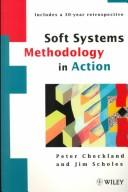 Cover of: Soft systems methodology in action