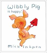Cover of: Wibbly Pig is happy!