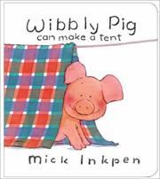 Cover of: Wibbly Pig Can Make a Tent (Wibbly Pig)