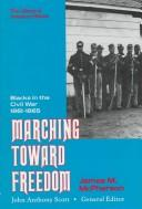 Cover of: Marching toward freedom