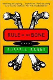 Cover of: Rule of the Bone | Russell Banks