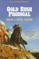 Cover of: Gold rush prodigal