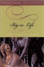 Cover of: Big as life: Three Tales for Spring