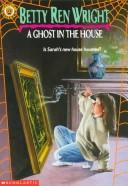 Cover of: A ghost in the house