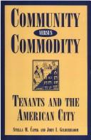Cover of: Community versus commodity | Stella M. CМЊapek