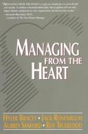 Cover of: Managing from the heart |