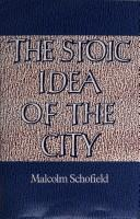 Cover of: The Stoic idea of the city | Malcolm Schofield