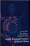Cover of: The shape of the turtle | Sarah Allan