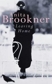 Cover of: Leaving Home: a novel