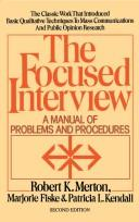 Cover of: The focused interview: a manual of problems and procedures