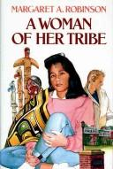 Cover of: A woman of her tribe