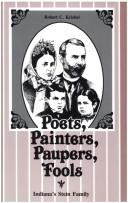 Poets, painters, paupers, fools by Robert C. Kriebel