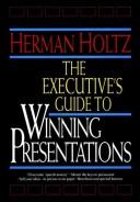 Cover of: The executive's guide to winning presentations