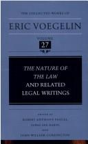 Cover of: The nature of the law and related legal writings