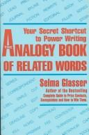 Cover of: The analogy book of related words by Selma Glasser