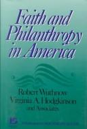 Cover of: Faith and philanthropy in America | Robert Wuthnow