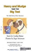 Cover of: Henry and Mudge take the big test