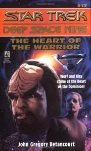 Cover of: The Heart of the Warrior | John Gregory Betancourt