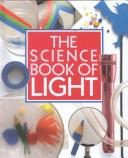 Cover of: The science book of light