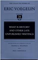 Cover of: What is history? and other late unpublished writings