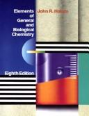 Elements of general and biological chemistry by John R. Holum