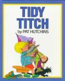 Cover of: Tidy Titch