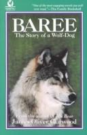 Cover of: Baree, the story of a wolf-dog