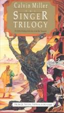 Cover of: The singer trilogy
