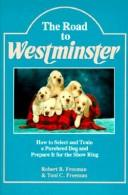 Cover of: The road toWestminster | Robert B. Freeman Jr.