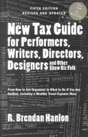 Cover of: The new tax guide for performers, writers, directors, designers, and other show biz folk