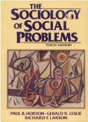 Cover of: sociology of social problems | Paul B. Horton