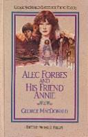 Cover of: Alec Forbes and his friend Annie
